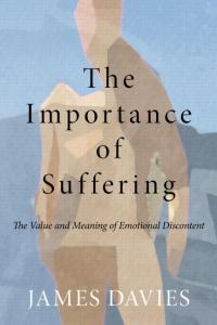 The-Importance-of-Suffering-James-Davies